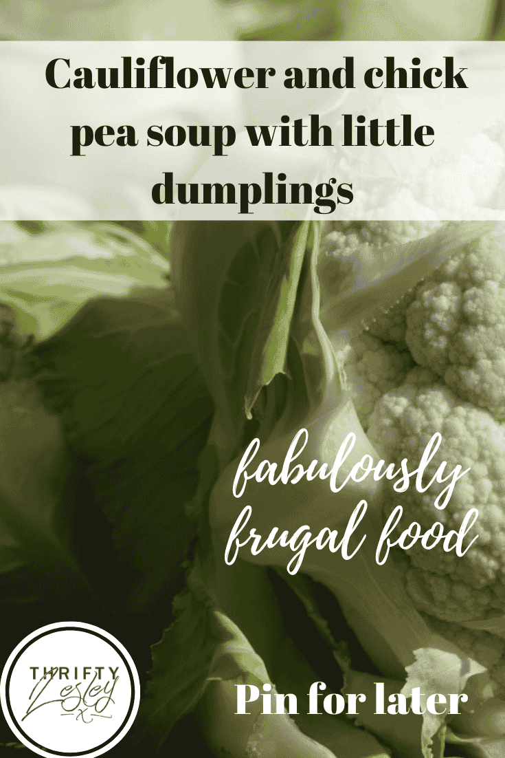 Cauliflower and chick pea soup with little dumplings