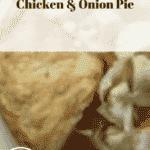 Rubber Chicken (2) Chicken & Onion Pie, 26p a portion. Spicy lentil soup, 18p