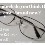 Super cheap prescription glasses – from an amazing £6 a pair!