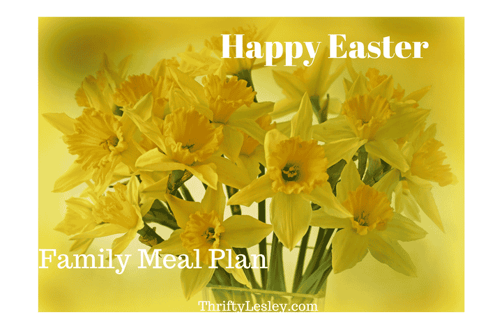 Family Easter Meal Plan – £1.27 a day each