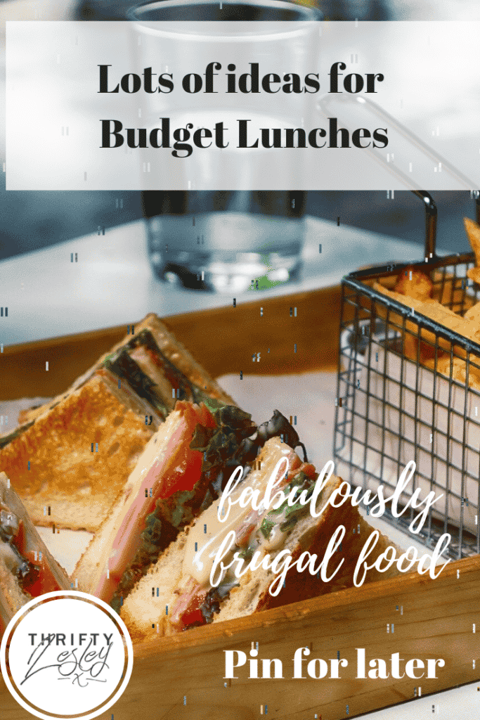 lots of ideas for budget lunches