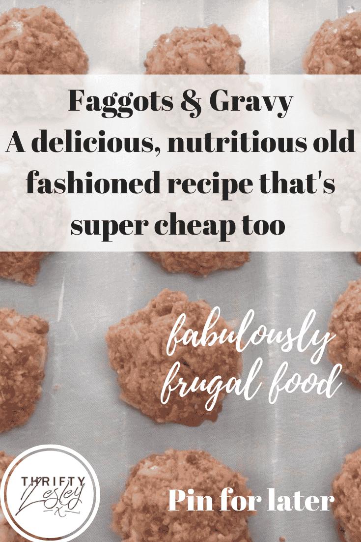 Faggots & Gravy
